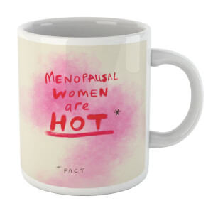 Poet and Painter Menopausal Women Are Hot Mug