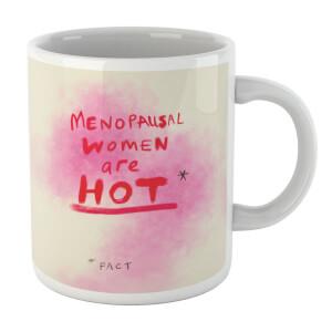 Poet and Painter Menopausal Women Are Hot Mug