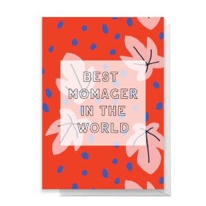 Best Momager In The World Greetings Card
