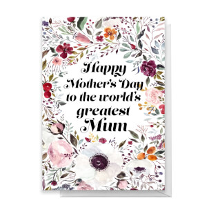 Happy Mother's Day To The World's Greatest Mum Greetings Card