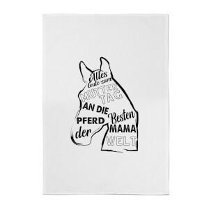 Alles Gute Zum Muttertag An Die Besten Pferd Mama Der Welt Cotton Tea Towel