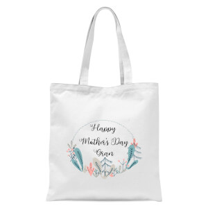 Happy Mother's Day Gran Tote Bag - White