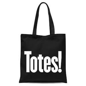 Totes! Tote Bag - Black