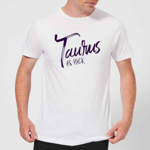 Taurus As Fuck Men's T-Shirt - White