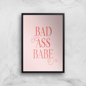 Bad Ass Babe Giclee Art Print