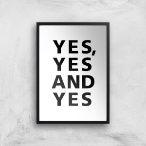 Yes Yes And Yes Giclee Art Print