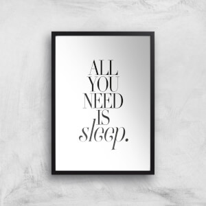All You Need Is Sleep Giclee Art Print