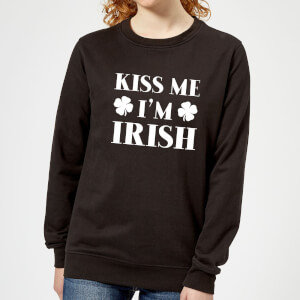 Kiss Me I'm Irish Women's Sweatshirt - Black