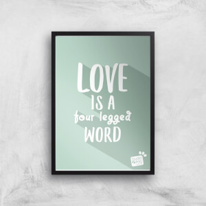 Studio Pets Love Is A Four Legged Word Giclee Art Print