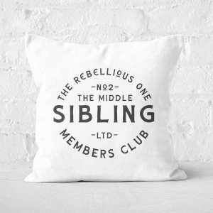 The Middle Sibling The Rebellious One Square Cushion