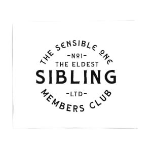 The Eldest Sibling The Sensible One Fleece Blanket