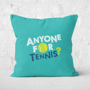 Anyone For Tennis Square Cushion