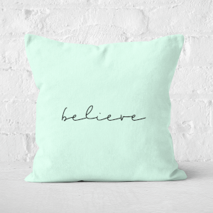 Believe Square Cushion