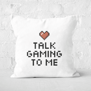 Talk Gaming To Me Square Cushion