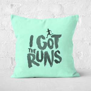 I Got The Runs Square Cushion