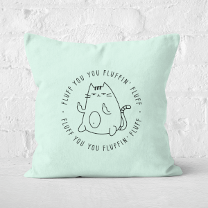 Fluff You Square Cushion