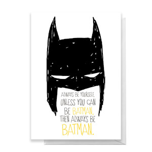 Batman Always Greetings Card