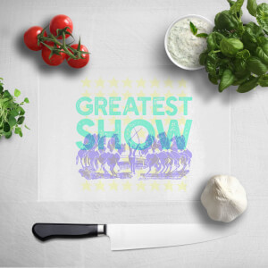 Greatest Show Chopping Board