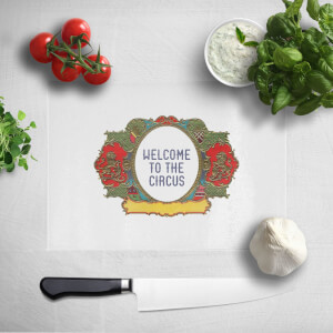 Welcome To The Circus Wide Emblem Chopping Board