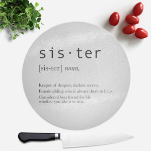 Sister Definition Round Chopping Board