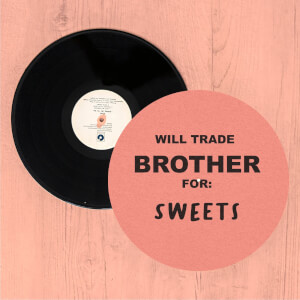 Will Trade Brother For Sweets Slip Mat