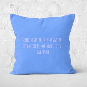 Being Positive Square Cushion