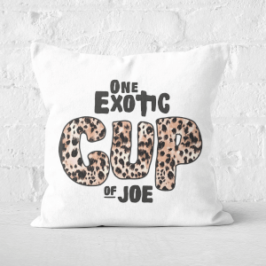 One Exotic Cup Of Joe Square Cushion