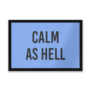CALM AS HELL Entrance Mat
