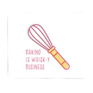 Baking Is Whisk-y Business Fleece Blanket