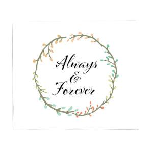 Always And Forever Fleece Blanket