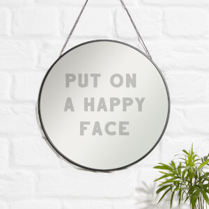 Put On A Happy Face Engraved Mirror