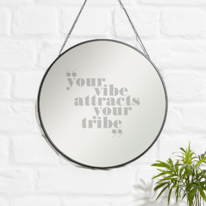 Your Vibe Attracts Your Tribe Engraved Mirror