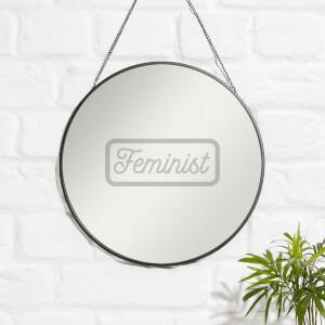 Feminist Engraved Mirror