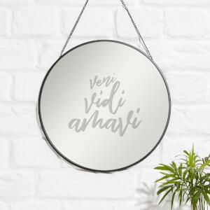 Veni, Vidi, Arhavi Engraved Mirror
