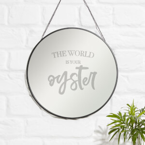 The World Is Your Oyster Engraved Mirror