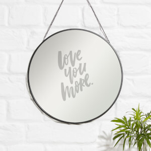 Love You More Engraved Mirror
