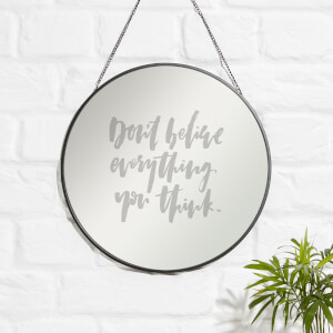 Don't Believe Everything You Think Engraved Mirror