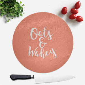 Oats And Wahey Round Chopping Board
