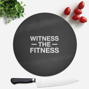 Witness The Fitness Round Chopping Board