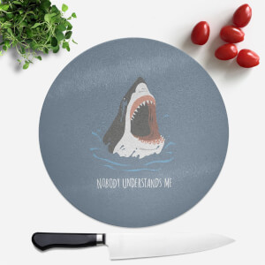 Sharks Nobody Understands Me Round Chopping Board