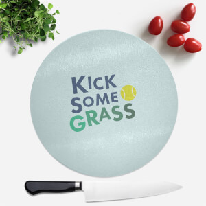 Kick Some Grass Round Chopping Board
