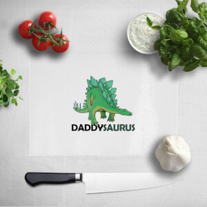 Daddysaurus Chopping Board