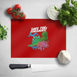 Save The Dinosaurs Chopping Board