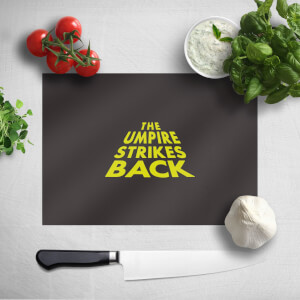 The Umpire Strikes Back Chopping Board