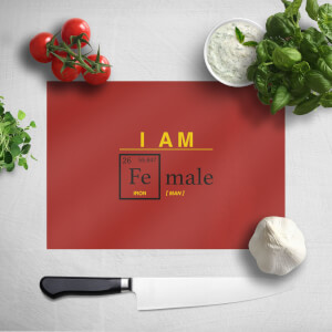 I Am Fe Male Chopping Board