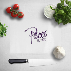 Pressed Flowers Pisces As Fuck Chopping Board