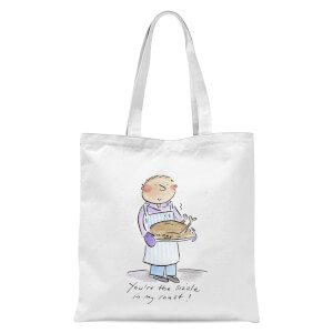 You're The Sizzle In My Roast! Tote Bag - White