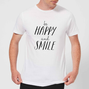 The Motivated Type Be Happy And Smile Men's T-Shirt - White