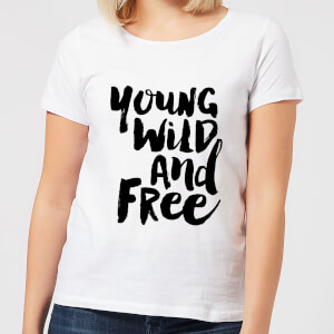 The Motivated Type Young, Wild And Free. Women's T-Shirt - White
