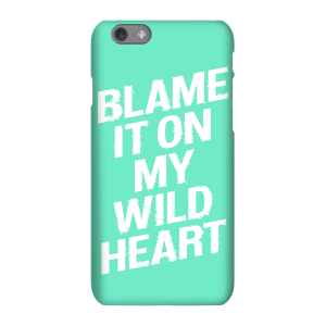 The Motivated Type Blame It On My Wild Heart Phone Case for iPhone and Android